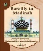 Bareilly to Madina